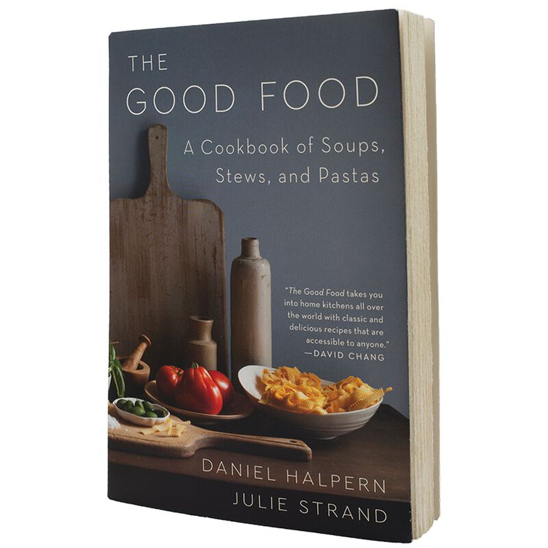 The Good Food: A Cookbook of Soups, Stews & Pastas -  assorted