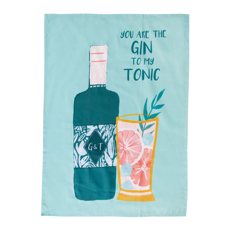 You're the Gin to my Tonic Tea Towel -  assorted